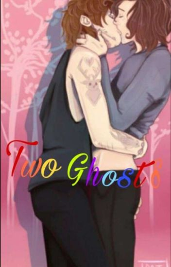 💚two Ghosts💙 Larry Stylinson