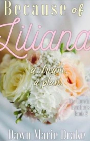 Because Of Liliana [finalist In The Tppa Awards]