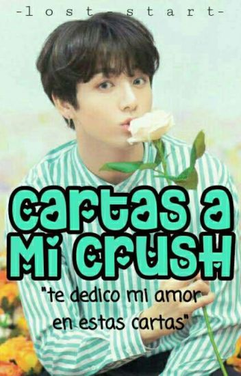 📝cartas A Mi Crush -kookie Y Tu -📝