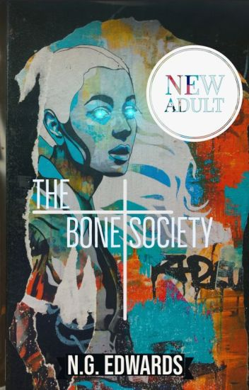 The Bone Society