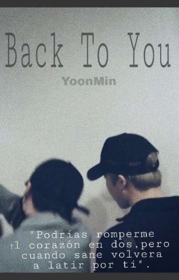 •back To You• Yoonmin