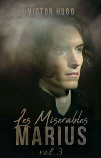 Les Miserables - Vol 3 - Marius (completed)