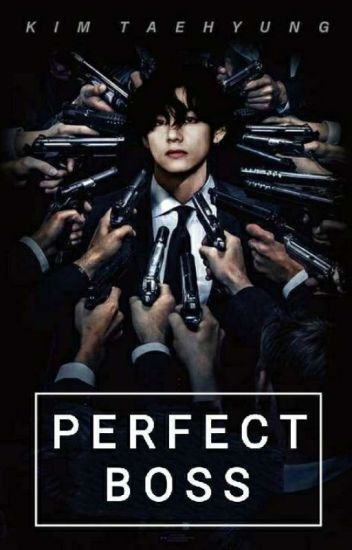 Perfect Boss || Kim Taehyung || (on-going)