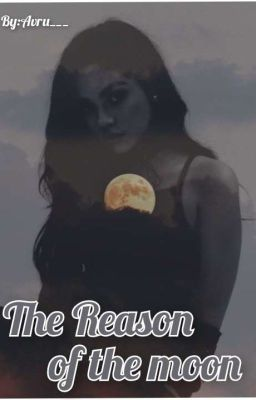 The Reason For The Moon- Teen Wolf 1
