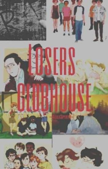 Losers Clubhouse | It One-shots.