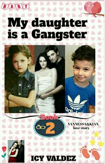 My Daughter Is A Gangter (book2)😘complete