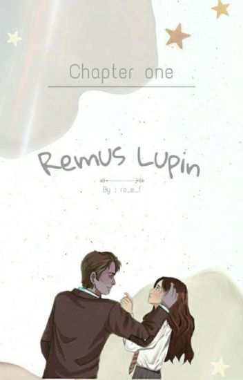 Chapter One: Remus Lupin.