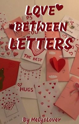 Love Between Letters ✔️