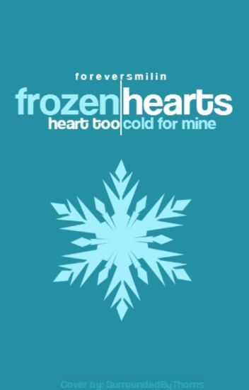 Frozen Hearts [coming Soon]