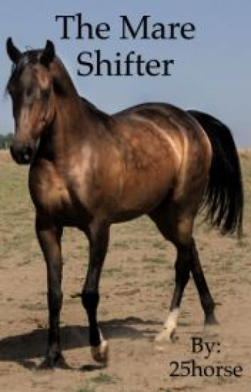 The Mare Shifter Book 1