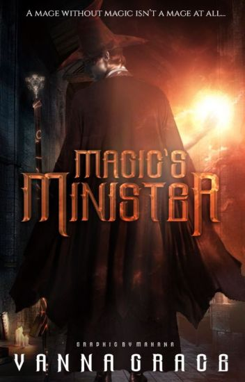 Magic's Minister [completed]