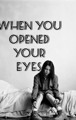 When You Opened Your Eyes | Billie Eilish