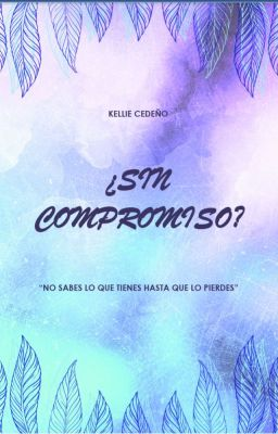 ¿sin Compromiso?...