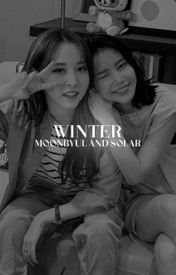 Winter » Moonsun / Moonbyul X Solar