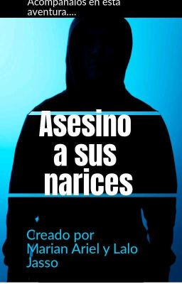Asesino A Sus Narices