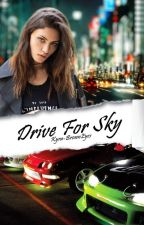 Drive For Sky