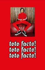 Toto's Facts
