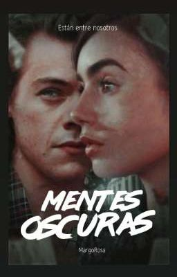 Mentes Oscuras |harry Styles|