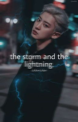 The Storm And The Lightning.