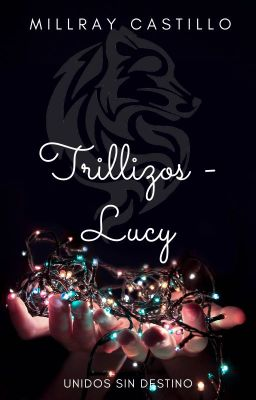 Trillizos - Lucy