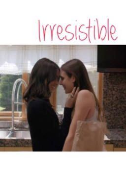 Irresistible |juliantina Au|