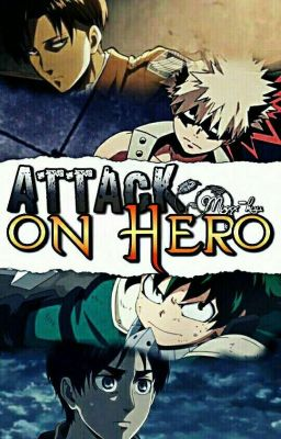 Attack On Hero:\