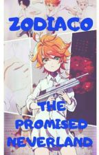 Zodiaco The Promised Neverland !