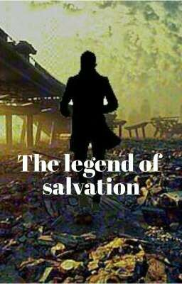 The Legend Of Salvation