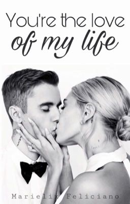 You're The Love Of My Life ➵ Jailey Fanfic