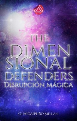 The Dimensional Defenders: Disrupción Mágica