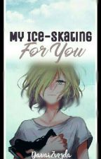 My Ice-skating For You  《finalizado》