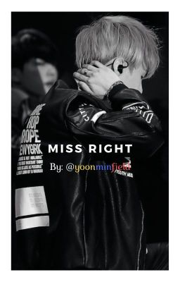 «miss Right» →