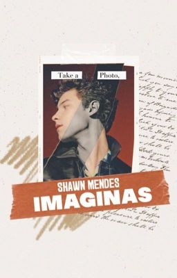 Shawn; Imagines...