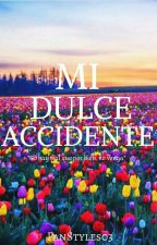 Mi Dulce Accidente ©