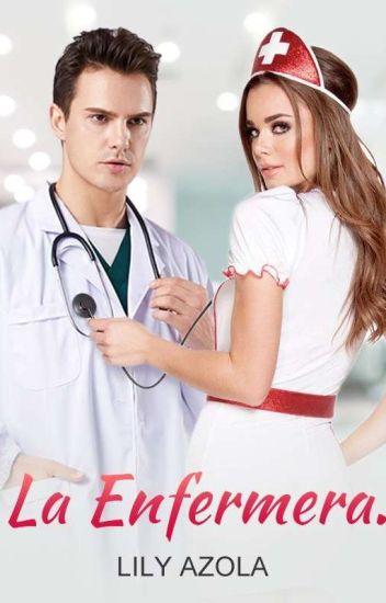 La Enfermera. Novela Original. de Lily Arzola - LdeLibro ...